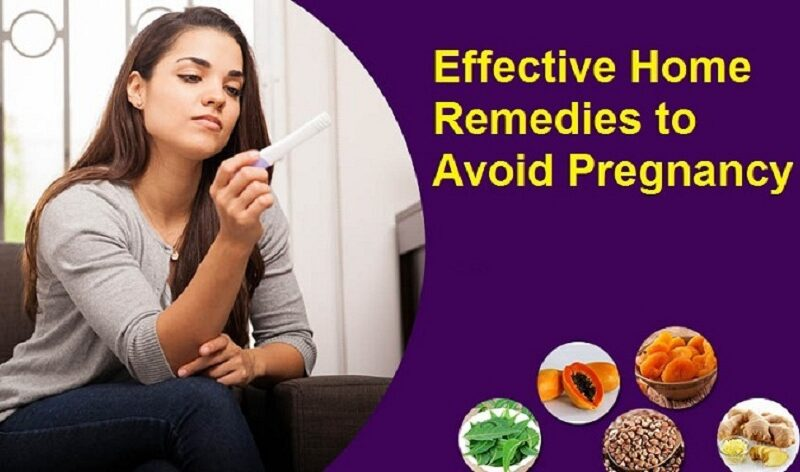 Home remedies to avoid pregnancy